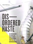 Disordered haste